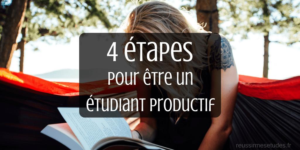 4 étapes pour être un étudiant productif