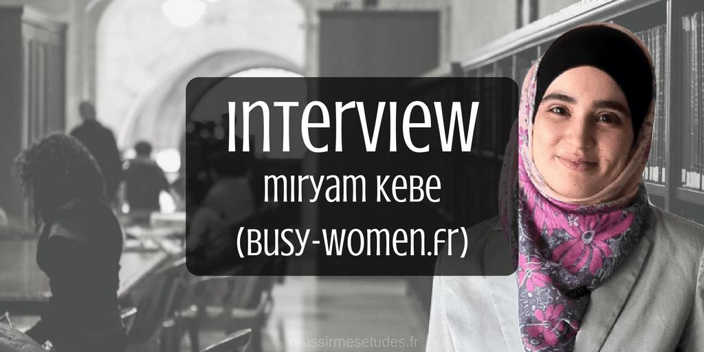 Interview de Miryam Kebe, de Busy-women.fr