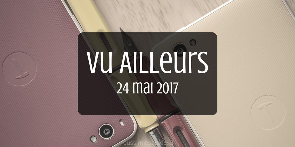 Vu Ailleurs 24/05/2017