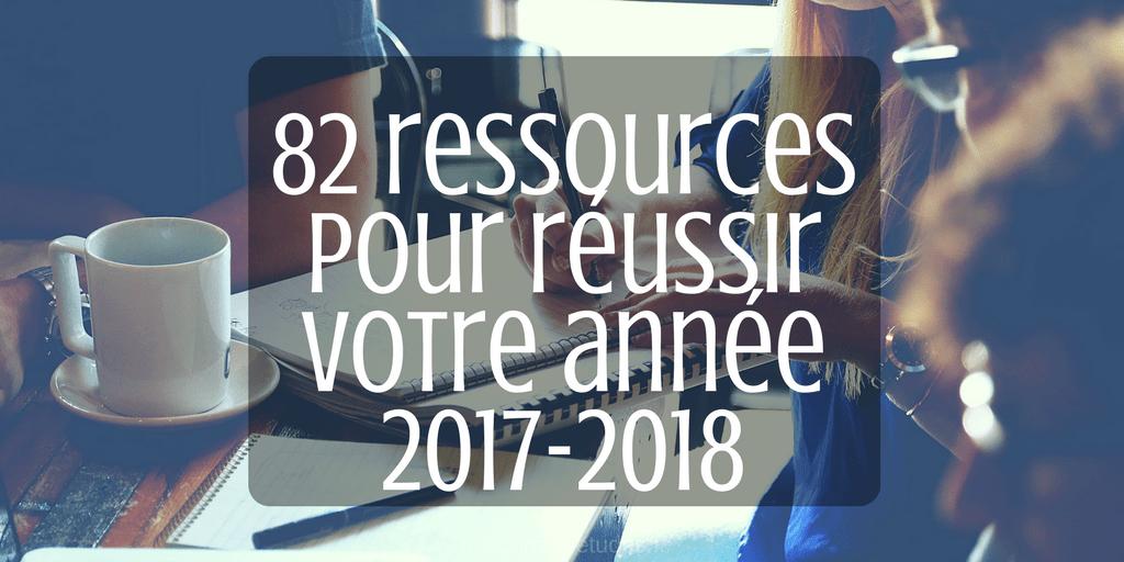 82 ressources pour réussir son année 2017-2018