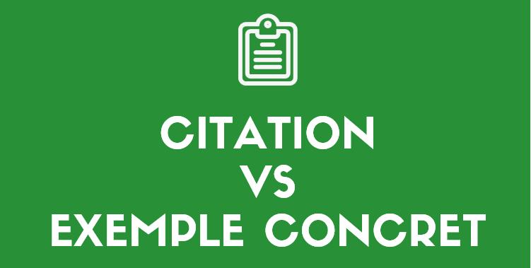 Citation vs Exemple : comment illustrer une dissertation ?